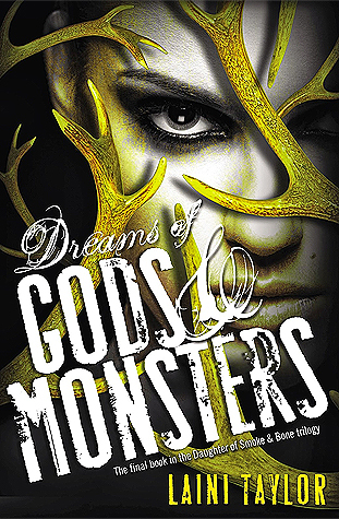 Dreams of Gods and Monsters by Laini Taylor 600 pages
