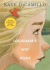 Louisiana's Way Home by Kate diCamillo