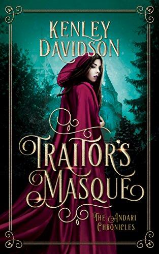 Traitor's Masque by Kenley Davidson