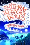 The Storm Keeper's Island by Catherine Doyle
