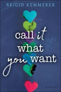 Call It What You Want by Brigid Kemmerer cover shows paper hearts lined up and one out of line.