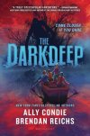 Darkdeep by Ally Condie and Brendan Reichs