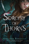 A Sorcery of Thorns by Margaret Rogerson