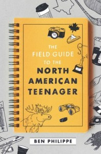 Field Guide to the North American Teenager by Ben Philippe cover shows a yellow spiral journal with ink drawings of binoculars, a moose, and other things.