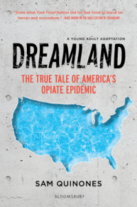 Dreamland the True Tale of America's Opiate Epidemic by Sam Quinones
