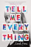 Tell Me Everything by Sarah Enni