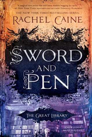 Sword and Pen by Rachel Caine