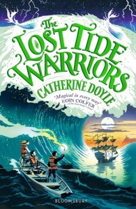 The Lost Tide Warriors by Catherine Doyle