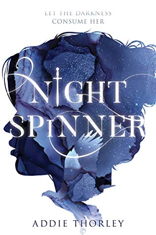 The Night Spinner by Addie Thorley