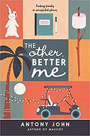 The Other Better Me by Antony John