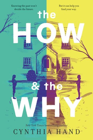 The How and the Why by Cynthia Hand