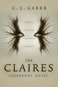 The Claires by C L Gaber