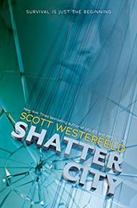 Shatter City by Scott Westerfeld