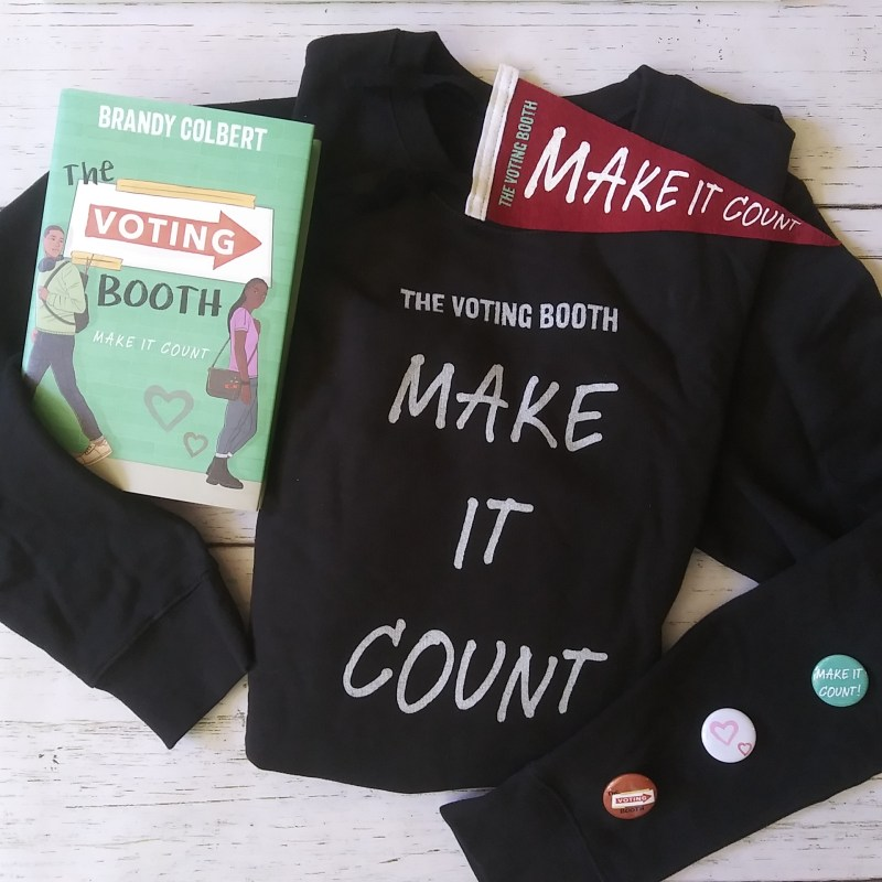 The Voting Booth by Brandy Colbert, Black Make It Count Sweatshirt, Small Maroon Make It Count Banner, 3 small buttons