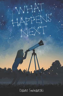 What Happens Next by Claire Swinarski