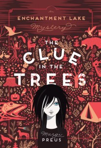 A Clue in the Trees by Margi Preus