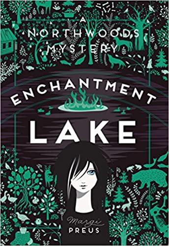 Enchantment Lake by Margi Preus