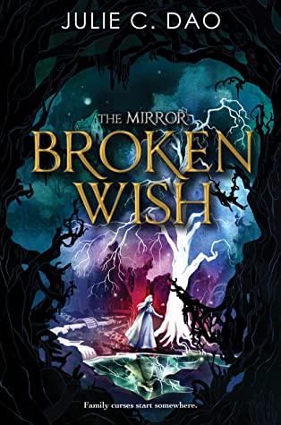 Broken Wish by Julie C. Dao