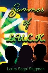 Summer of L.U.C.K. by Laura Stegman