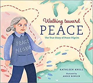 Walking Toward Peace by Kathleen Krull