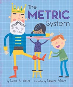 The Metric System by David Adler