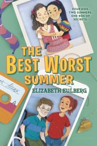 The Best Worst Summer by Elizabeth Eulberg