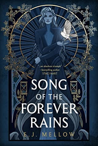 Song of the Forever Rains by E. J. Mellow