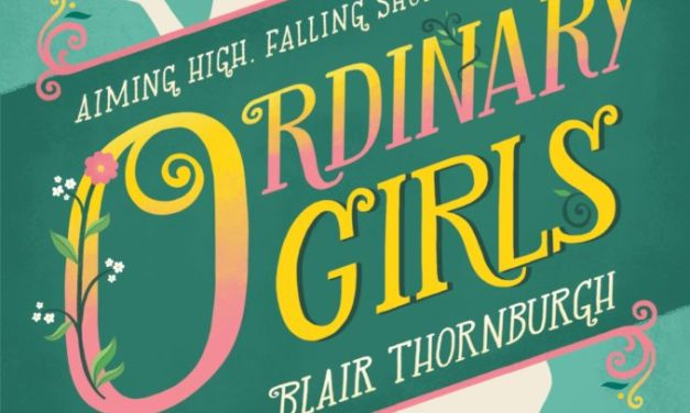 Publication Interview with Blair Thornburgh: Ordinary Girls