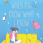 Publication Interview with Sonja Solter: When You Know What I Know