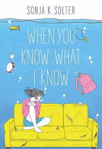 Book Cover of When You Know What I Know