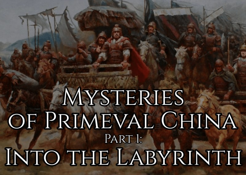 Mysteries of Primeval China, Part 1