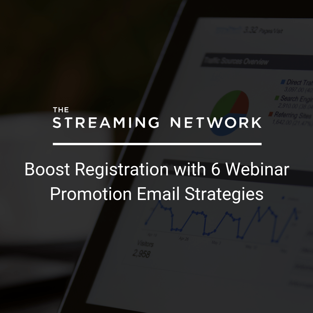 Boost Registration with 6 Webinar Promotion Email Strategies