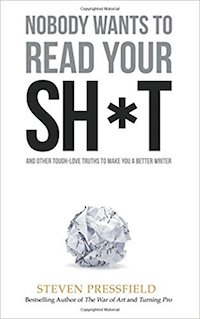 Nobody Wants to Read Your Shit