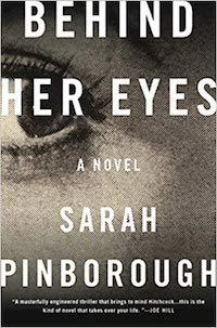 Behind Her Eyes, by Sarah Pinborough