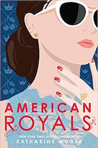 American Royals, by Katharine McGee
