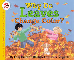 Why Do Leaves Change Color Book