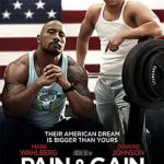 PAIN & GAIN: PREVIEW