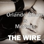 ORLANDO BLOOM TO STAR IN THE WIRE MOVIE