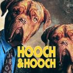 HOOCH AND HOOCH LOSES HANKS
