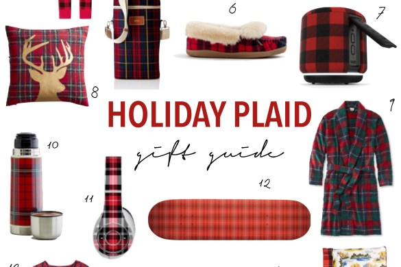 Holiday plaid gift guide, hostess gifts ideas, holiday presents, festive, tartan plaid, robe, pajamas, headphones, skateboard, slippers, dress, speaker, cookie jar, knife