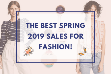 best spring 2019 sales for fashion