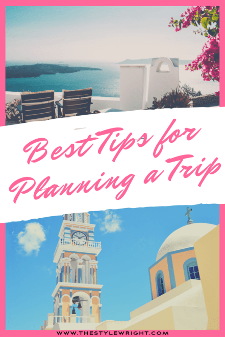 Best Tips for Planning a Trip