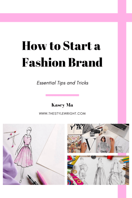 Kasey Ma of The StyleWright How to Start a Fashion Business Pinterest Graphic