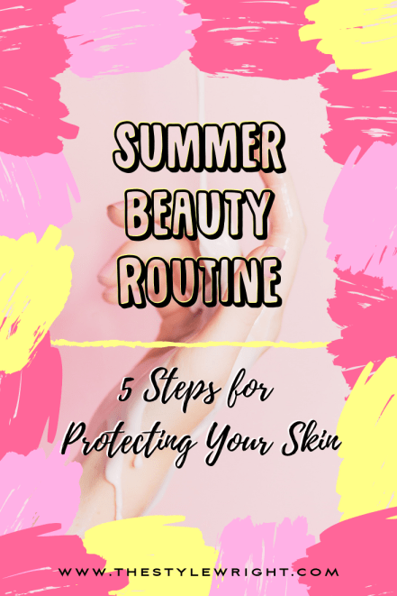 kasey ma of the stylewright summer beauty routine to protect your skin