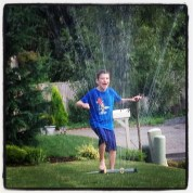 You've gotta run thru the sprinklers!