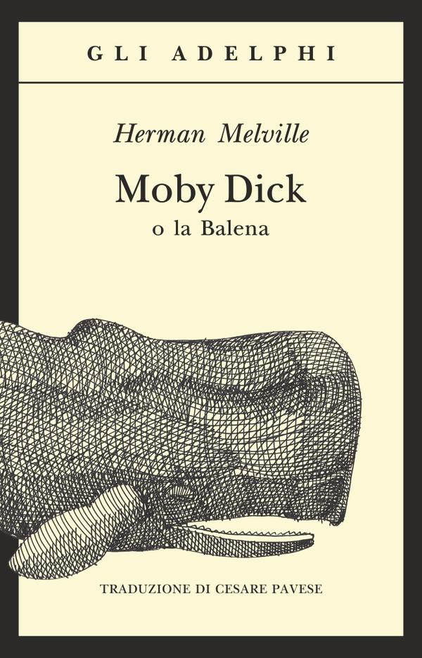 Moby dick edizioni Adelphi