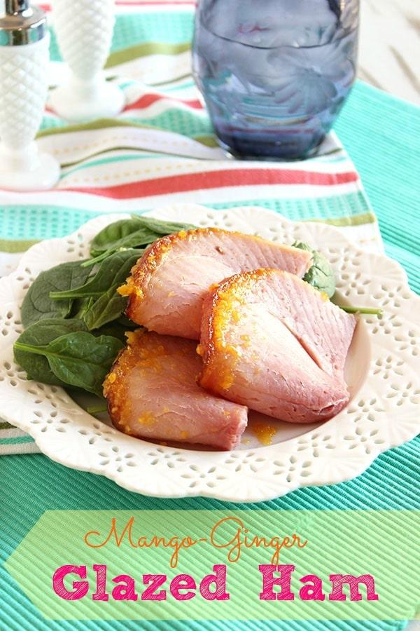 Mango Ginger Glazed Ham   The Suburban Soapbox