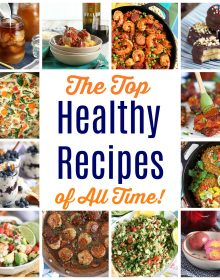 Collage of the best healthy recipes ever from TheSuburbansoapbox.com