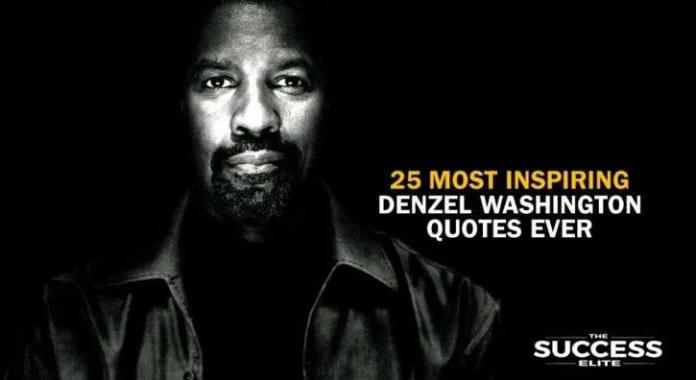 Denzel Washington Quotes Amusing 25 Most Inspiring Denzel Washington Quotes Ever  The Success Elite
