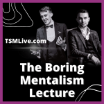 The-Boring-Mentalism-Lecture